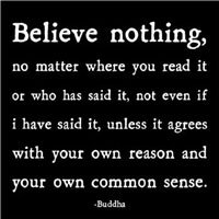 Believe Nothing...
